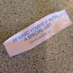 Hasta la galleta de la fortuna me decía que me recompensara con pizza y helado :P